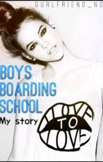Boy's Boarding School-My Story  (BOOK 1)