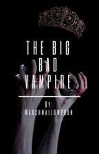The Big Bad Vampire ~Phan~ by MarshmallowPhan