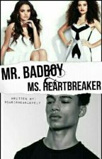 Mr.Badboy and Ms.Heartbreaker by Caribbeanlovely