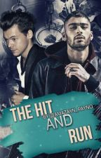 The Hit and Run // Zarry (Short Story) ✔ by -kingnarrie