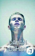 Dahan-Dahan (One-Shot) by KapitanJose
