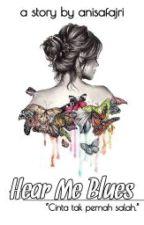 Hear Me Blues by anisafajri