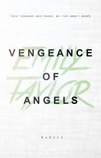 Vengeance of Angels (Partially Angel Bk.2) by taylorink