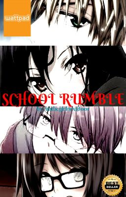 ♫♥SCHOOL RUMBLE♥♫
