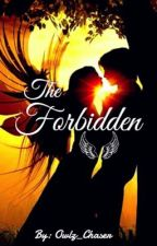 The Forbidden by Owlz_Chaser