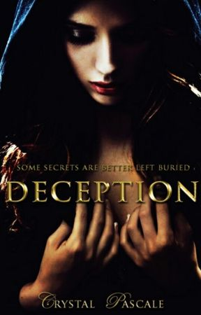 DECEPTION by CrystalPascale