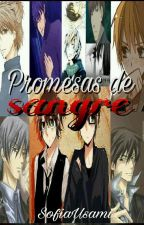 Promesas De Sangre [Junjou Romatica/Sekaiichi Hatsukoi] by SofiaUsami