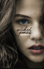 Wicked Games↠Liam Dunbar [UNDER EXTREME EDITING] by highonstiles