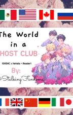 The World in a Host Club (Hetalia xOuran +Reader) by StalkingFandoms