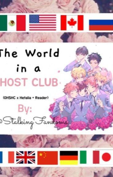 The World in a Host Club (Hetalia xOuran +Reader)