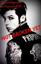 Not Broken Yet (An Andy Biersack Love Story) by RaisedByWuuves