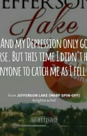 Jefferson Lake One Shot by Jackie8756