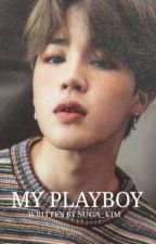 My Playboy [COMPLETED] by Suga_Kim