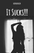It Sucks!!! by hell-rose