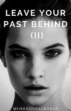 Leave your past behind. (II) [SIN EDITAR] by MorenoDeAlboran
