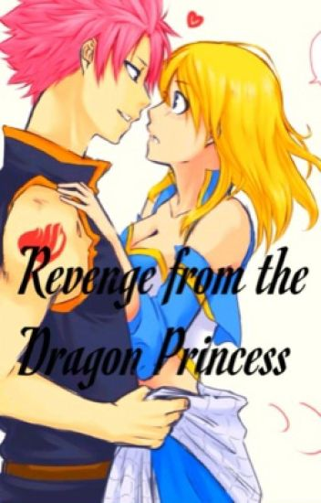 Revenge from the Dragon Princess (Nalu)