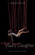Vlad's Daughter  by demoiiselle