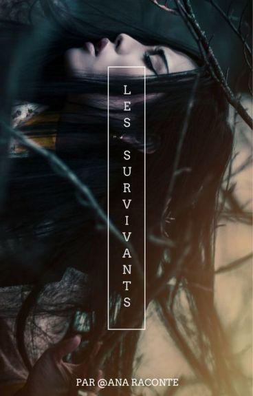Les Survivants (en réécriture)