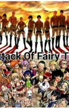 Attack Of Fairy Tail by AbieeA