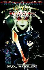The Awakening Of The Dragons by DarkWriter_0001