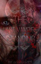 The Last Vampire Standing by accimzaid03