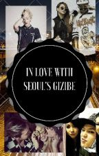 IN loVE wITH sEoUL's BaDdest Female (CL fanfic) by Naellahbee