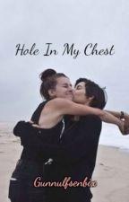 Hole In My Chest - Lynn Gunn/Alexa San Roman by Gunnulfsenbix