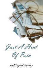 Just A Hint Of Pain {Adventskalender 2015} by writingisbleeding