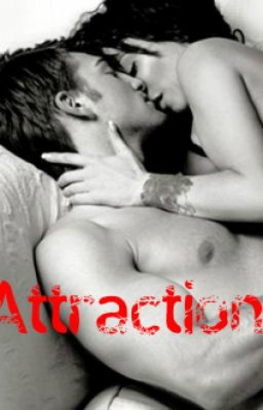 Attraction by IWouldDieWithoutYou