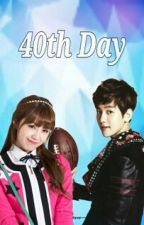 40th Day (Exopink Baekji FF) by Lee546