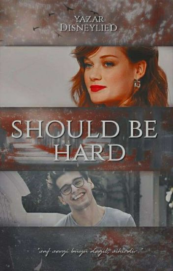 Should Be Hard ~ Jily