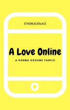 A Love Online [Kenma Kozume Fanfic] EDITING by EtherealSolace