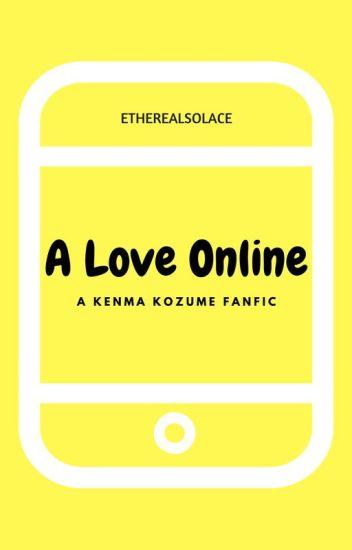 A Love Online [Kenma Kozume Fanfic] EDITING
