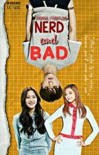 Nerd and Bad by marshoh