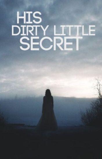 His Dirty Little Secret