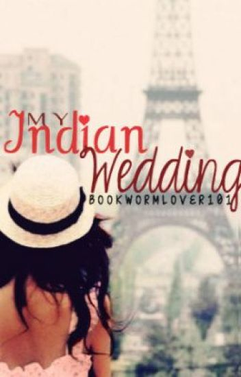 My Indian Wedding