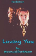 Loving You -fremione- [COMPLETATO] by Moonwalkerdream