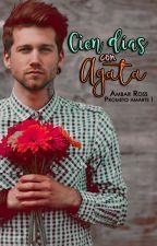 Cien días con Agata © | PA#1 by Ambar_Ross