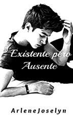 Existente Pero Ausente - Mateo Nayar by arlenejoselyn