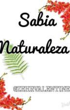 Sabia naturaleza (Frases) by ZehrValentine