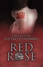 Red Rose || PietroColombo by PietroColombo