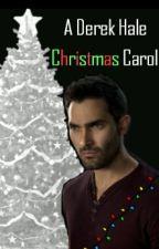 A Derek Hale Christmas Carol (A Sterek Novelette) by adult_disneyprincess