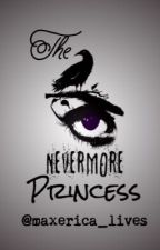 The Nevermore Princess (Book #2 in the Peanut Butter Fingerprints series) by maxerica_lives
