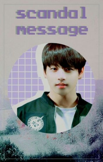 scandal message :: jungkook ✔