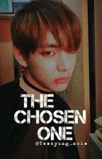 THE CHOSEN ONE [ BTS FANFIC ] by Taehyung_mole