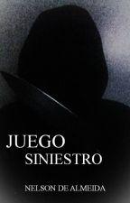 JUEGO SINIESTRO by DaniloDeAlmeida2