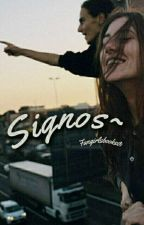 Signos ~ by Fangirlsbooks01
