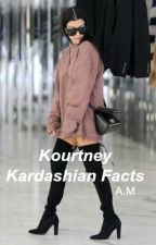 Kourtney Kardashian Facts by xxAM12xx