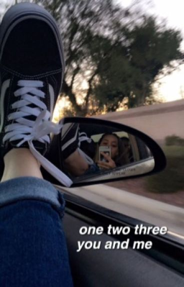one, two, three, you and me