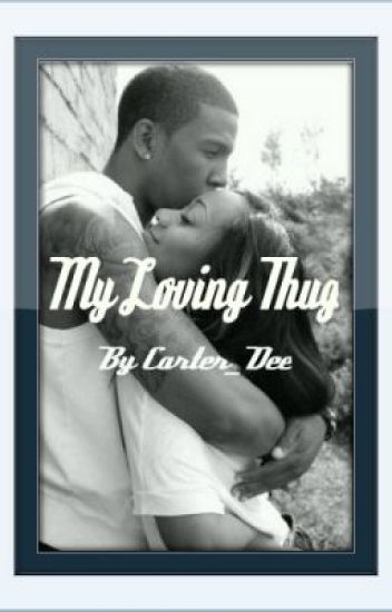My Loving Thug (EDITING)